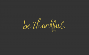 be thankful: Free Wallpaper Download